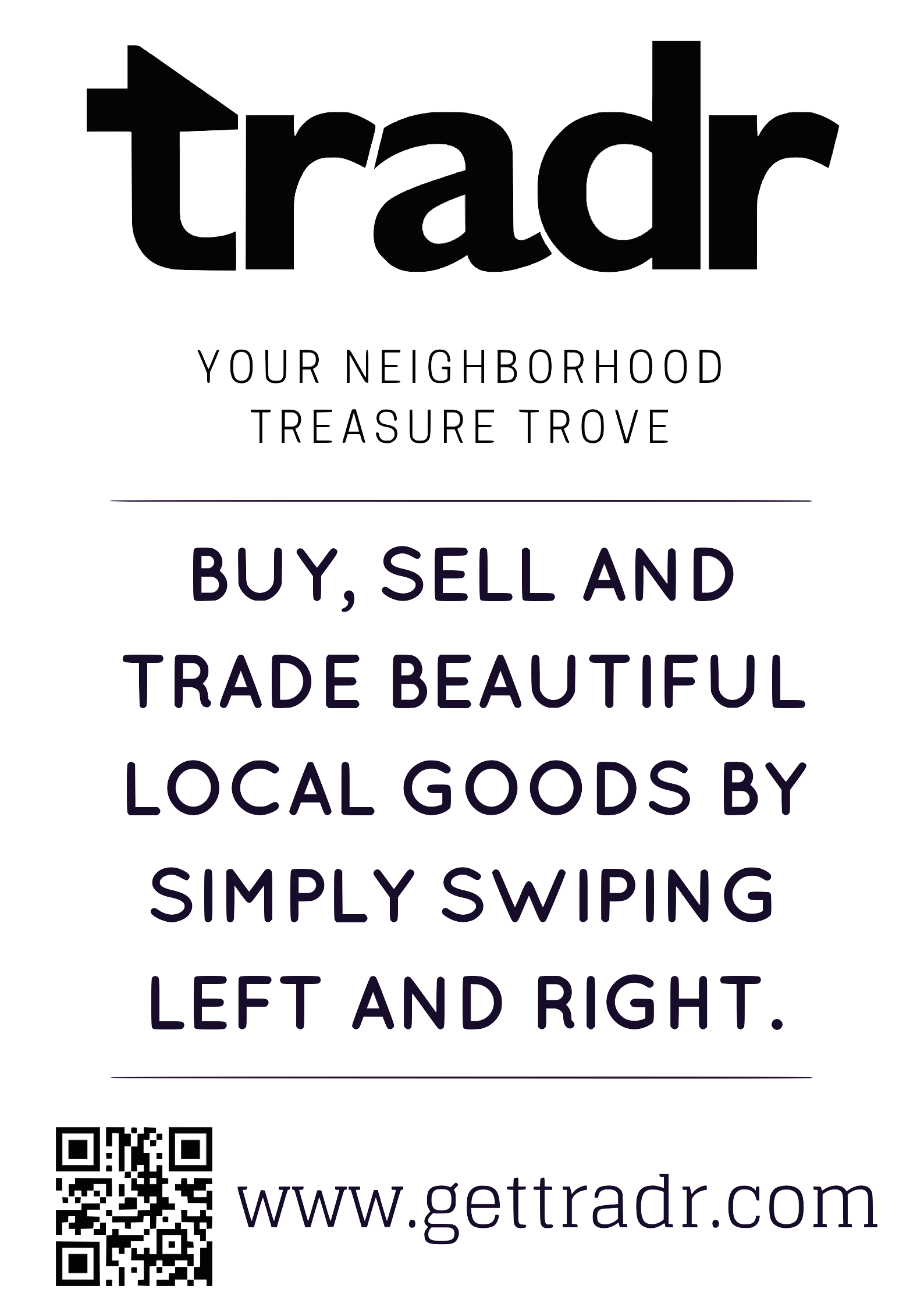 Tradr lets you Buy, Sell, And Trade Beautiful Local Goods By Simply Swiping Left and Right