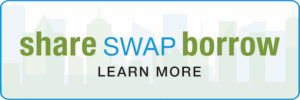 Visit our Share, Swap, Borrow page for NYC