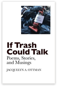 If Trash Could Talk poetry book by Jacquie Ottman
